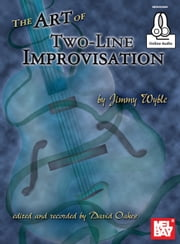 The Art of Two-Line Improvisation ebook by Jim Wyble,David Oakes