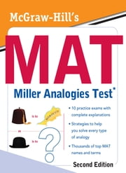 McGraw-Hill's MAT Miller Analogies Test, Second Edition ebook by Kathy A. Zahler