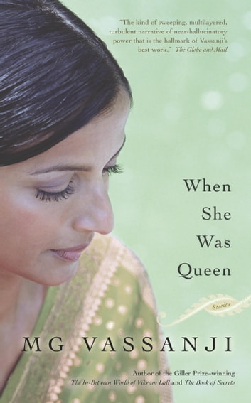 When She Was Queen ebook by M.G. Vassanji