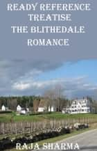 Ready Reference Treatise: The Blithedale Romance ebook by Raja Sharma