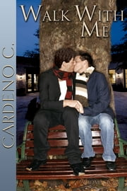 Walk With Me ebook by Cardeno C.