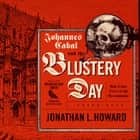 Johannes Cabal and the Blustery Day - And Other Tales of the Necromancer audiobook by