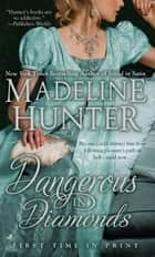 Dangerous in Diamonds ebook by Madeline Hunter