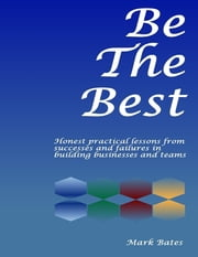 Be the Best (Ebook) ebook by Mark Bates