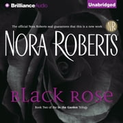 Black Rose audiobook by Nora Roberts