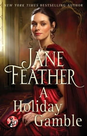 A Holiday Gamble ebook by Jane Feather
