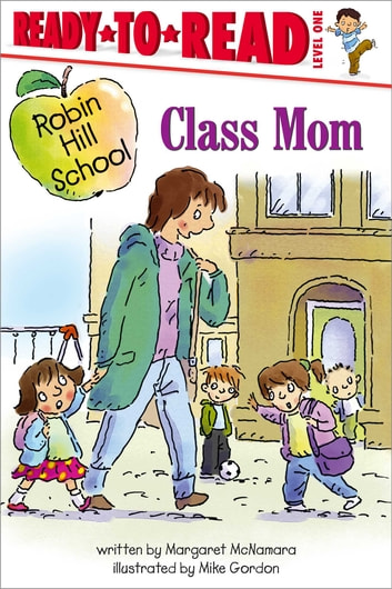 Class Mom - With Audio Recording ebook by Margaret McNamara