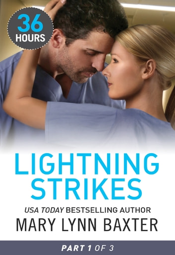 Lightning Strikes Part 1 ebook by Mary Lynn Baxter