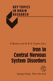Iron in Central Nervous System Disorders ebook by