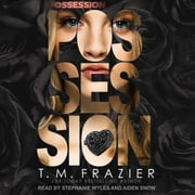Possession audiobook by T. M. Frazier