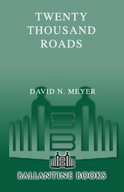 Twenty Thousand Roads - The Ballad of Gram Parsons and His Cosmic American Music ebook by David Meyer