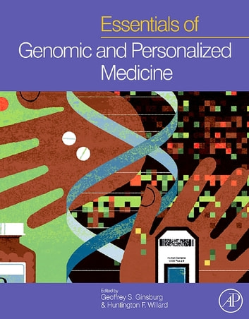 Essentials of Genomic and Personalized Medicine ebook by