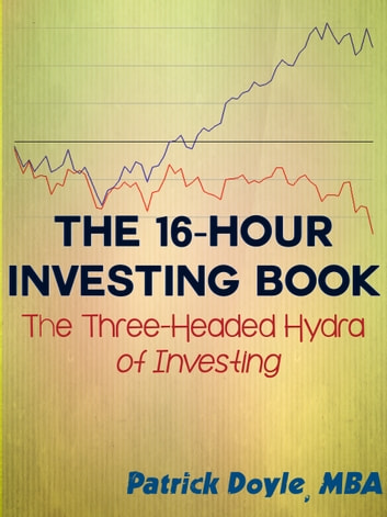 The Sixteen-Hour Investing Book ebook by K. L. Doyle