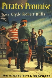 Pirate's Promise ebook by Clyde Robert Bulla,Peter Burchard