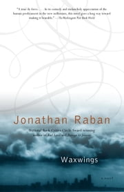 Waxwings ebook by Jonathan Raban