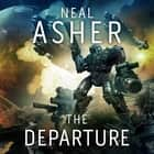The Departure audiobook by Neal Asher