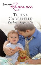 The Boss's Surprise Son ebook by Teresa Carpenter