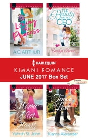 Harlequin Kimani Romance June 2017 Box Set - Loving the Princess\Miami After Hours\The Beauty and the CEO\Tempo of Love ebook by A.C. Arthur, Yahrah St. John, Carolyn Hector,...