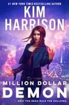 Million Dollar Demon eBook by Kim Harrison