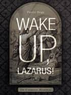 Wake Up, Lazarus! - On Catholic Renewal ebook by Pierre Hegy