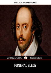 Funeral Elegy ebook by William Shakespeare