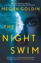 The Night Swim ebook by Megan Goldin