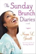 The Sunday Brunch Diaries ebook by Norma L. Jarrett