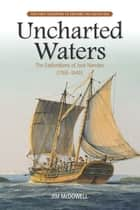 Uncharted Waters ebook by Jim McDowell