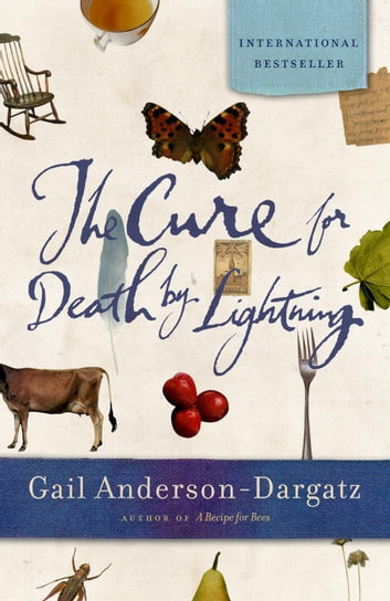 The Cure For Death By Lightning ebook by Gail Anderson-Dargatz