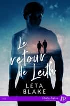 Le retour de Leith eBook by Jade Baiser, Leta Blake