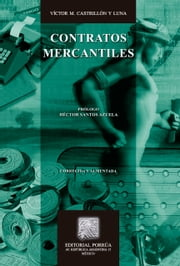 Contratos mercantiles ebook by Víctor M. Castrillón y Luna