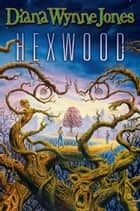 Hexwood ebook by