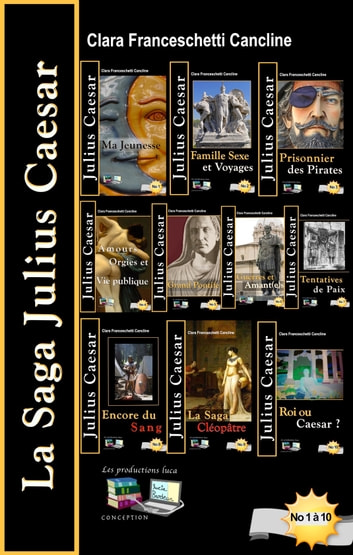 La Saga Julius Caesar ebook by Clara Franceschetti Cancline
