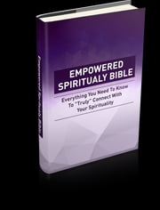 Empowered Spirituality Bible ebook by Anonymous