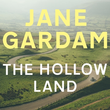 The Hollow Land audiobook by Jane Gardam