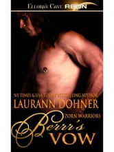 Berrr's Vow (Zorn Warriors, Book Four) ebook by Laurann Dohner
