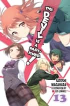 The Devil Is a Part-Timer!, Vol. 13 (light novel) ebook by Satoshi Wagahara, 029 (Oniku)