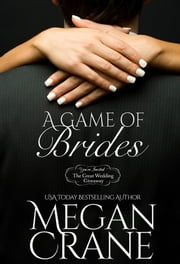 A Game of Brides ebook by Megan Crane