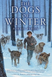 The Dogs of Winter ebook by Bobbie Pyron