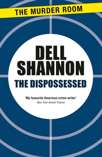 The Dispossessed ebook by Dell Shannon