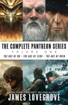 The Complete Pantheon Series Volume 1 ebook by James Lovegrove