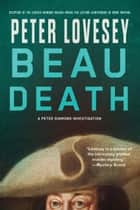 Beau Death ebook by Peter Lovesey