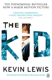The Kid [Film Tie-in] - A True Story ebook by Kevin Lewis