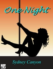 One Night ebook by Sydney Canyon