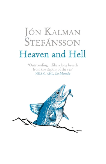 Heaven and Hell ebook by Jón Kalman Stefánsson