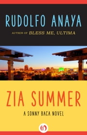 Zia Summer ebook by Rudolfo Anaya