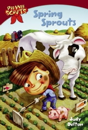 Pee Wee Scouts: Spring Sprouts ebook by Judy Delton
