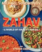 Zahav ebook by Michael Solomonov,Steven Cook
