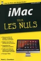 Mac, iMac, MacBook pour les Nuls poche ebook by Mark L. CHAMBERS