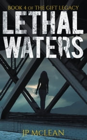 Lethal Waters ebook by JP McLean